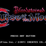 Bloodstained: Curse of the Moon をプレイ
