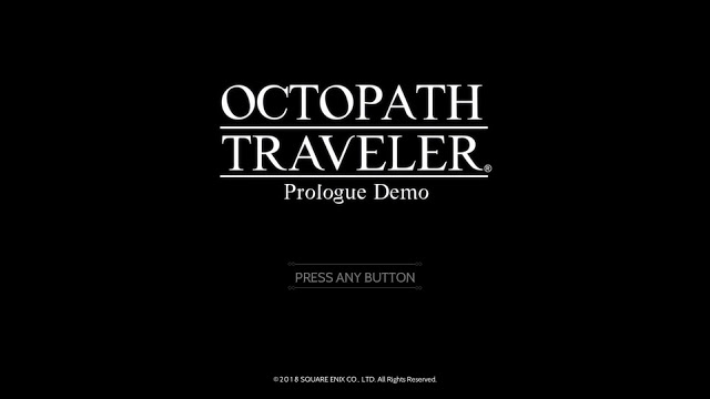 OCTOPATH TRAVELER Prologue Demo をお試し