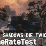 SEKIRO: SHADOWS DIE TWICE フレームレート・ロード時間検証