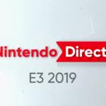 個人的ピックアップ(Nintendo Direct E3 2019)