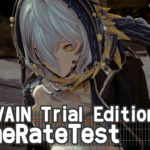 CODE VEIN Trial Edition フレームレート検証