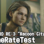 "BIOHAZARD RE:3 ""Racoon City Demo"" フレームレート検証"